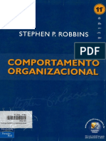 Robbins, Stephen P.. Comportamento Organizacional, 11ª Ed.. São Paulo - Pearson Prentice Hall, 2005 (1)