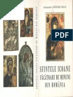 Sfintele Icoane Făcătoare de Minuni Din România - Arhim. I.bălan - 1999