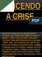 Vencendo a Crise