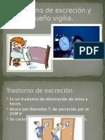 Trastorno de Excreción y Sueño Vigilia