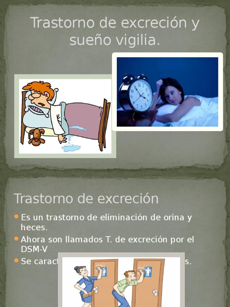 Trastorno de Excreción y Sueño Vigilia - Orina nocturna al..
