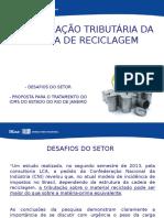 Desoneração Tributária - Cadeia Reciclagem