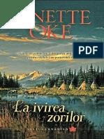 Janette Oke Vestul Canadian Vol 3 La Ivirea Zorilor