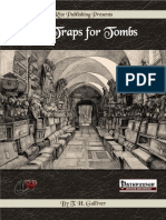 Traps for Tombs