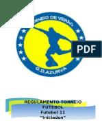Regulamento 6º Torneio Verão 2013 (INICIADOS)