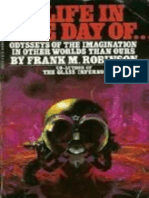 A Life in the Day of . and Other Short Stories - Frank M. Robinson