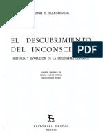 Ellenberger Henri F - El Descubrimiento Del Inconsciente (Gredos).pdf