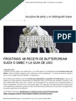 Frostings_ Mi Receta de Buttercream Suiza o Smbc y La Guía de Uso – Luz Angela