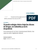 Si Puede Trabajar Ebrio o Bajo Los Efectos de Drogas, En Colombia Ya No Le Despedirán _ Internacional _ EL PAÍS