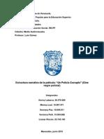 Un Policia Corrupto, Informe Oficial