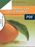 -Las Primicias Del Espíritu. CANTALAMESSA, Raniero