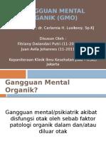 Gangguan Mental Organik (GMO) Fitri