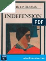 Indefension - Martin E. P. Seligman
