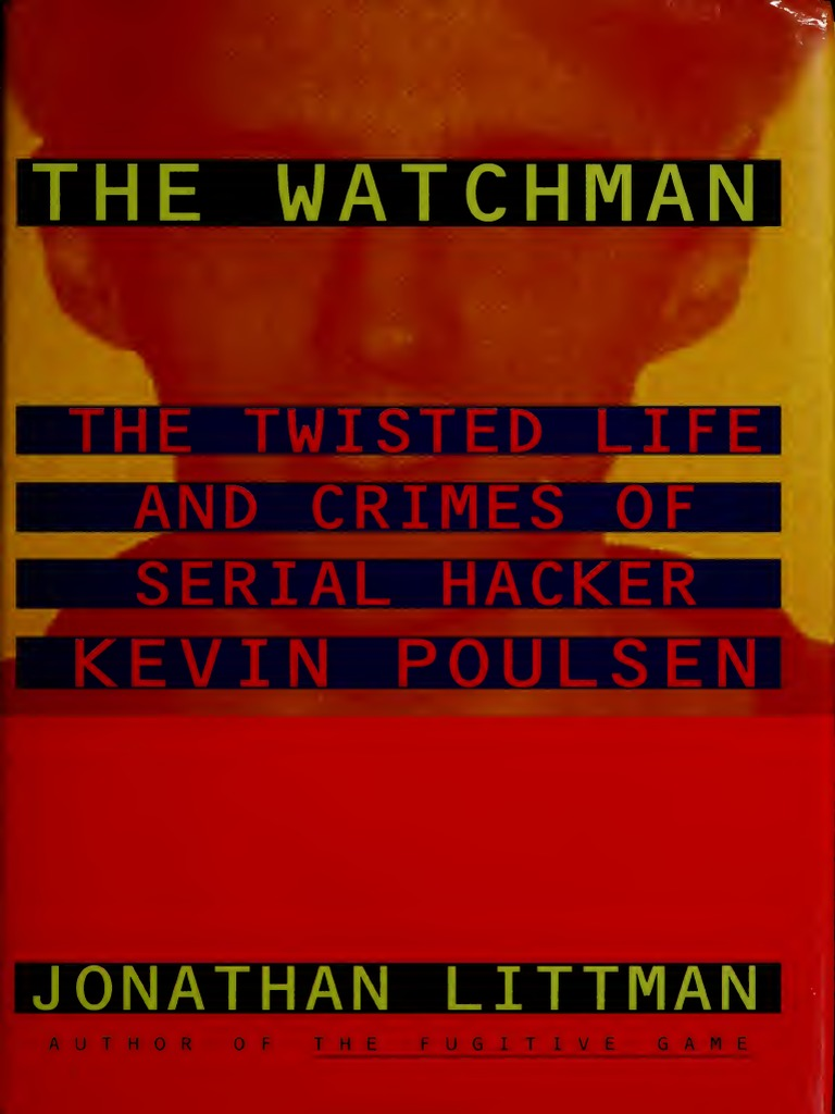 The Watchman Kevin Poulsen Hacker Culture Security Audio Video Receivers Hook Up And Installation Diagramcables Used