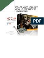 Precios Capturadora de Video Hdmi c027 Darkcrystal Hd Capture Pro