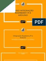 CURSO INTEGRAÇÃO RASPBERRY PI COM ARDUINO