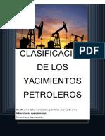 Clasificacion de Los Yacimientos Petroleros
