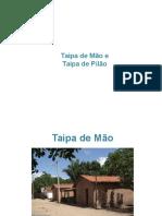 Taipa de Mão e Pilão