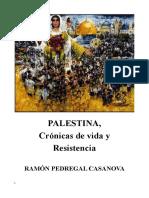 Palestina, crónicas de vida y resistencia