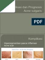 Komplikasi dan Prognosis Acne vulgaris.ppt