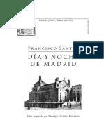 2 Dia y Noche Madrid