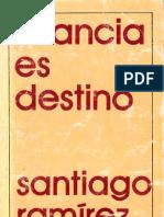 Infancia es destino [Santiago Ramírez]