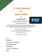 True Message of JESUS Christ [ Ahmed Deedat ]