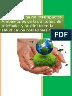 Determinación de Los Impactos Ambientales de Las Antenas de Telefonía y Su Efecto en La Salud de Los Pobladores de Ica
