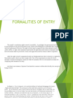 Formalities of Entry.