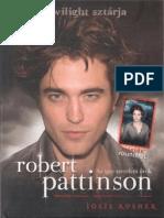 Josie Rusher - Robert Pattinson-Az Igaz Szerelem Orok