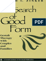 (Gestalt Institute of Cleveland Book Series) Joseph C. Zinker-In Search of Good Form_ Gestalt Therapy With Couples and Families-Gestalt Press (1998)