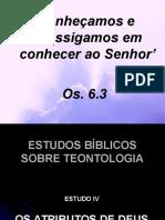 04 - Os Atributos de Deus