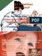 materipelatihandokterkecil-121101042232-phpapp01.ppsx