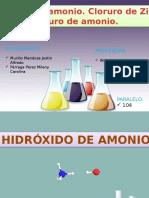 hidroxido de amonio, cloruro de zinc y cloruro de amonio