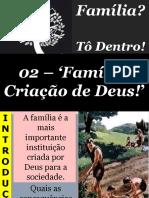 02 - Família, Criação de Deus