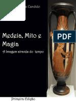 CÂNDIDO, Maria Regina. Medeia, Mito e Magia
