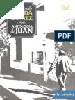 Antologia de Juan Por Armando Tejada Gomez