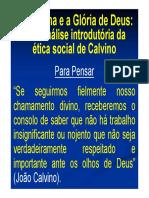 A Reforma e a Glória de Deus. Uma Análise Introdutória Da Ética Social de Calvino