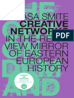 Rasa Smite - Creative Networks. In the Rearview Mirror of Eastern European History.pdf