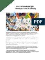 Cuáles Son Las Otras Estrategias Que Acompañan Al Buzoneo en El Marketing Directo