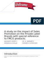 A Study on the Impact of Sales Promotion to Private Brands