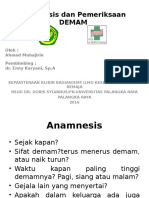 Anamnesis Dan Pemeriksaan Demam