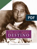 Come Creare Il Proprio Destino - Paramhansa Yogananda