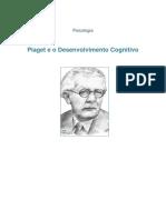 Piaget e o Desenvolvimento Cognitivo