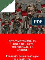 Rito y Metonimia El Espíritu de Las Cosas Que Se Construyen.