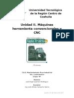Unidad II.- Máquinas Herramienta Convencionales y CNC