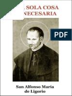 Una Sola Cosa Es Necesaria - San Alfonso Maria de Ligorio