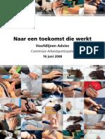 Hoofdlijnen Commissie Bakker (Cie. Arbeidsparticipatie 2008)