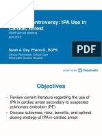 Clinical Controversy TPA Use in Cardiac Arrest