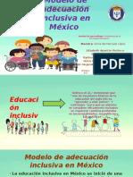 Equipo 4 - Modelo de Adecuación Inclusivo en México. (1)